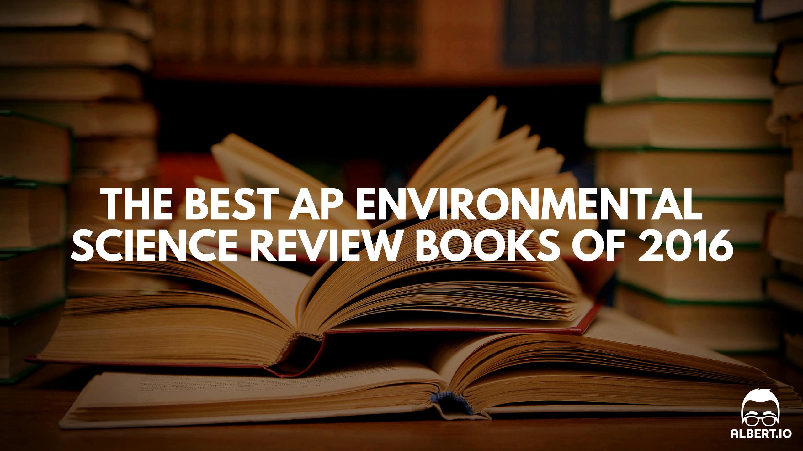 ap environmental science essay prompts essay best ap environmental science review books of 2016 albert io