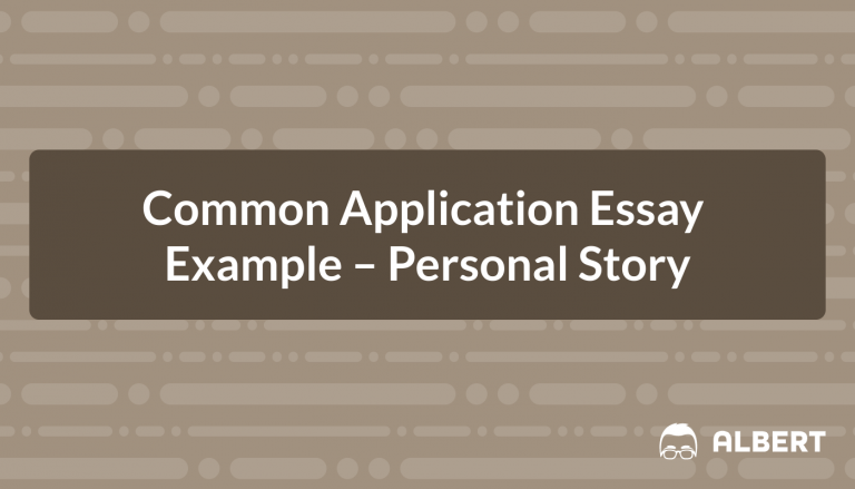 Common Application Essay Example – Personal Story