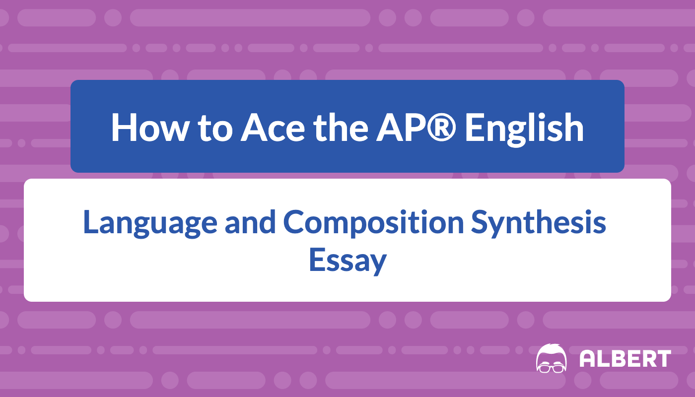 Ap language and composition synthesis essay