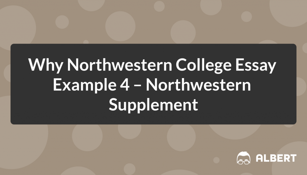 How to Write the Northwestern Supplemental Essay: Examples + Guide /