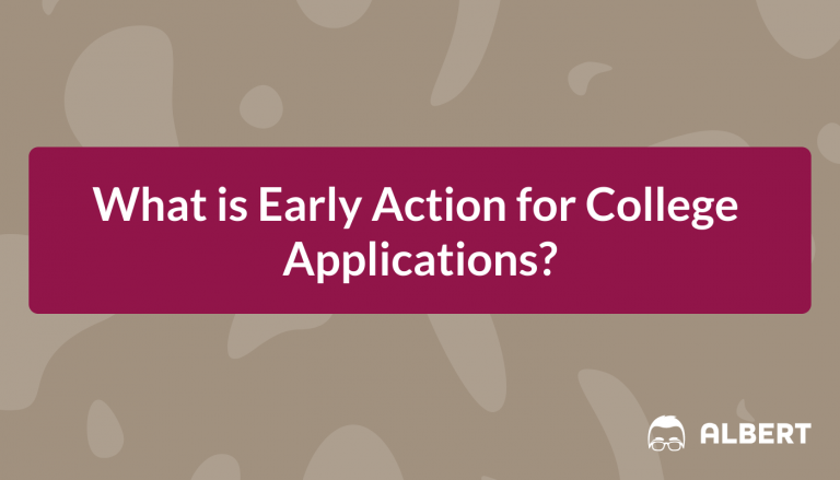 What is Early Action for College Applications?