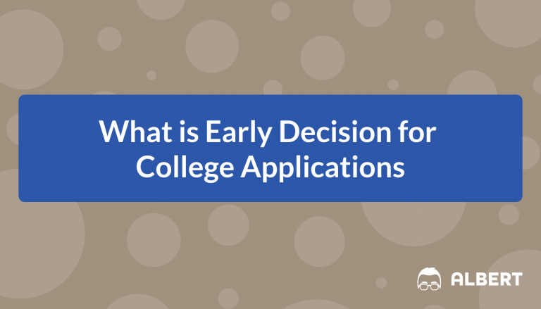 What is Early Decision for College Applications