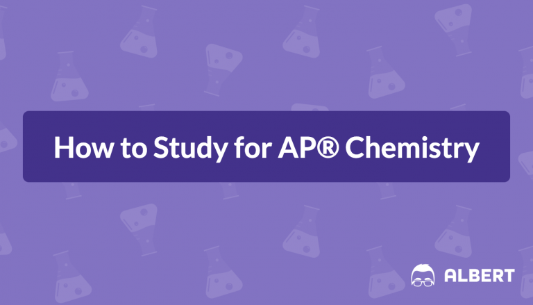 How to Study for AP® Chemistry