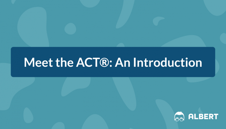 Meet the ACT: An Introduction