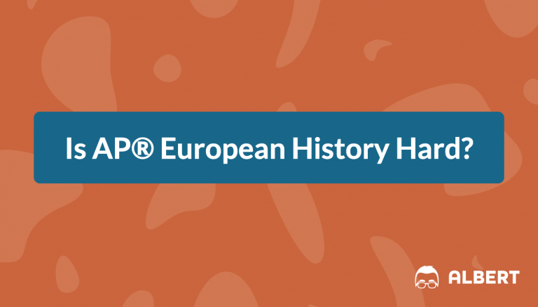 Is AP® European History Hard?