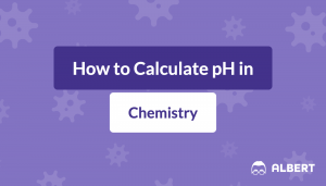 How to Calculate pH in Chemistry