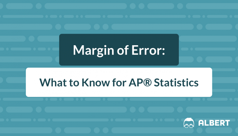 Margin of Error - What to Know for AP® Statistics