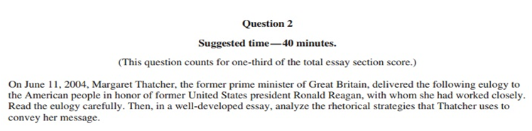 the ultimate guide to ap english language frqs io the prompt asks the reader to carefully the eulogy presented by margaret thatcher in honor of ronald reagan and write an essay analyzing the