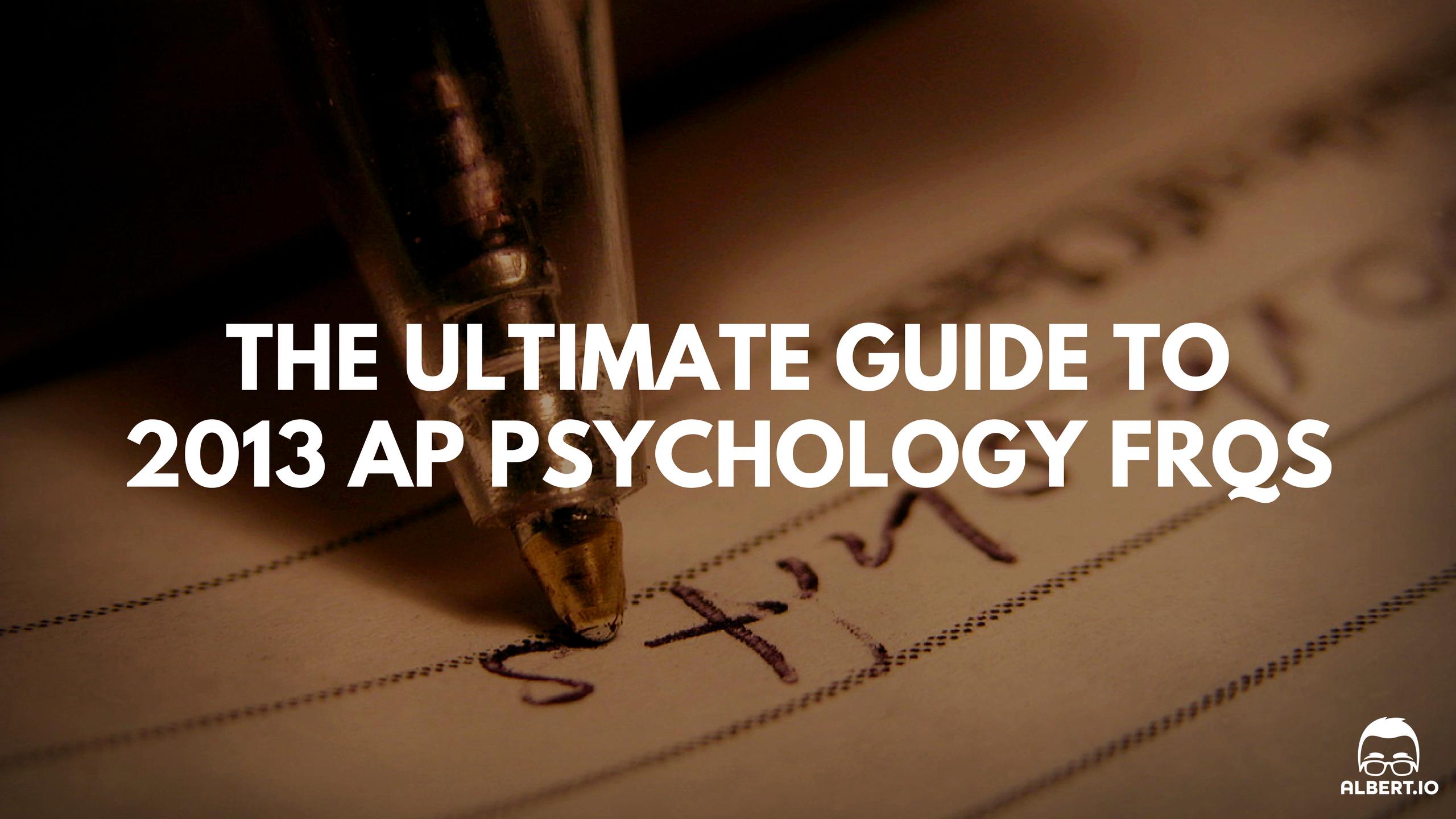 2013 AP Psychology FRQ