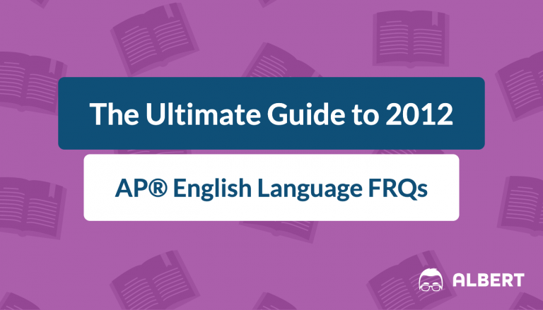 the_ultimate_guide_to_2012 AP® English language frqs