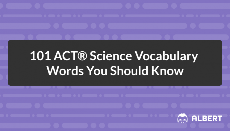 101 ACT Science Vocabulary Words You Should Know
