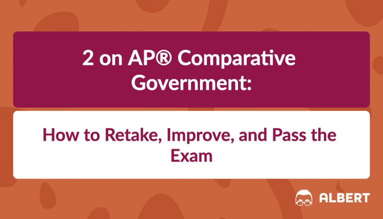 2 on AP® Comparative Government Exam
