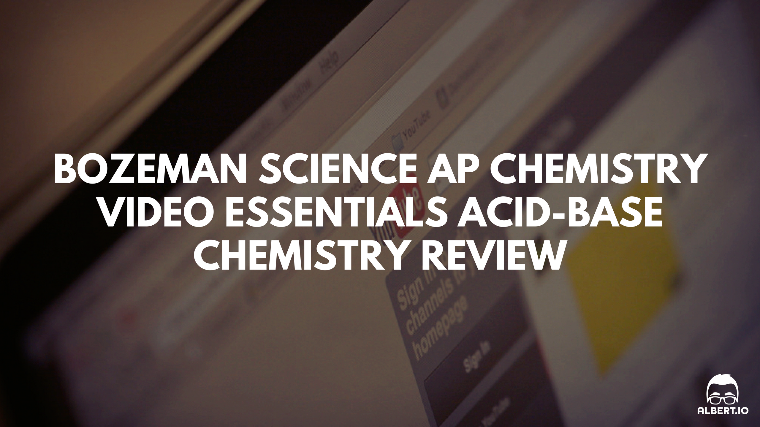 Bozeman Science AP Chemistry Videos