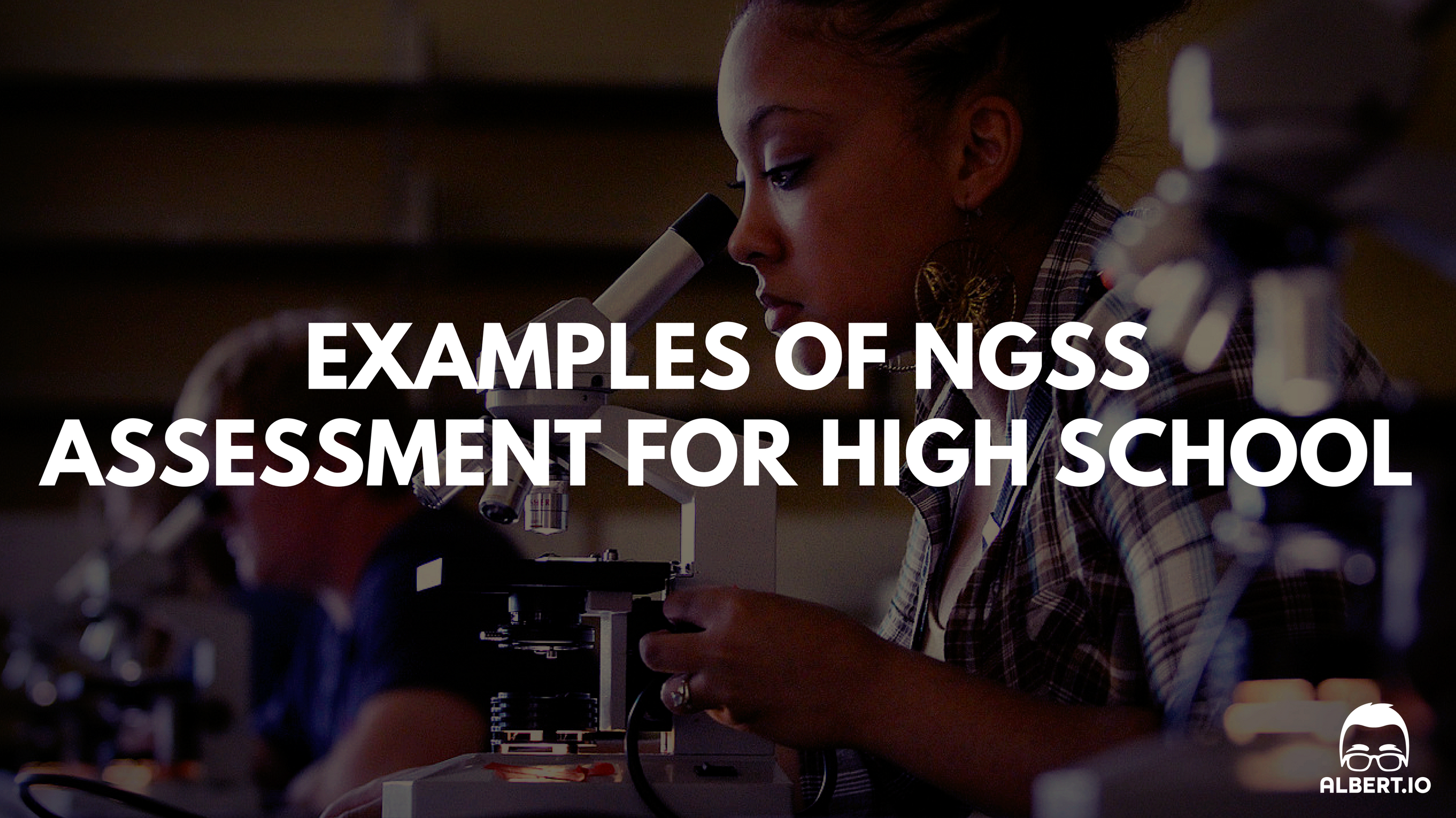 NGSS Assessment for High School