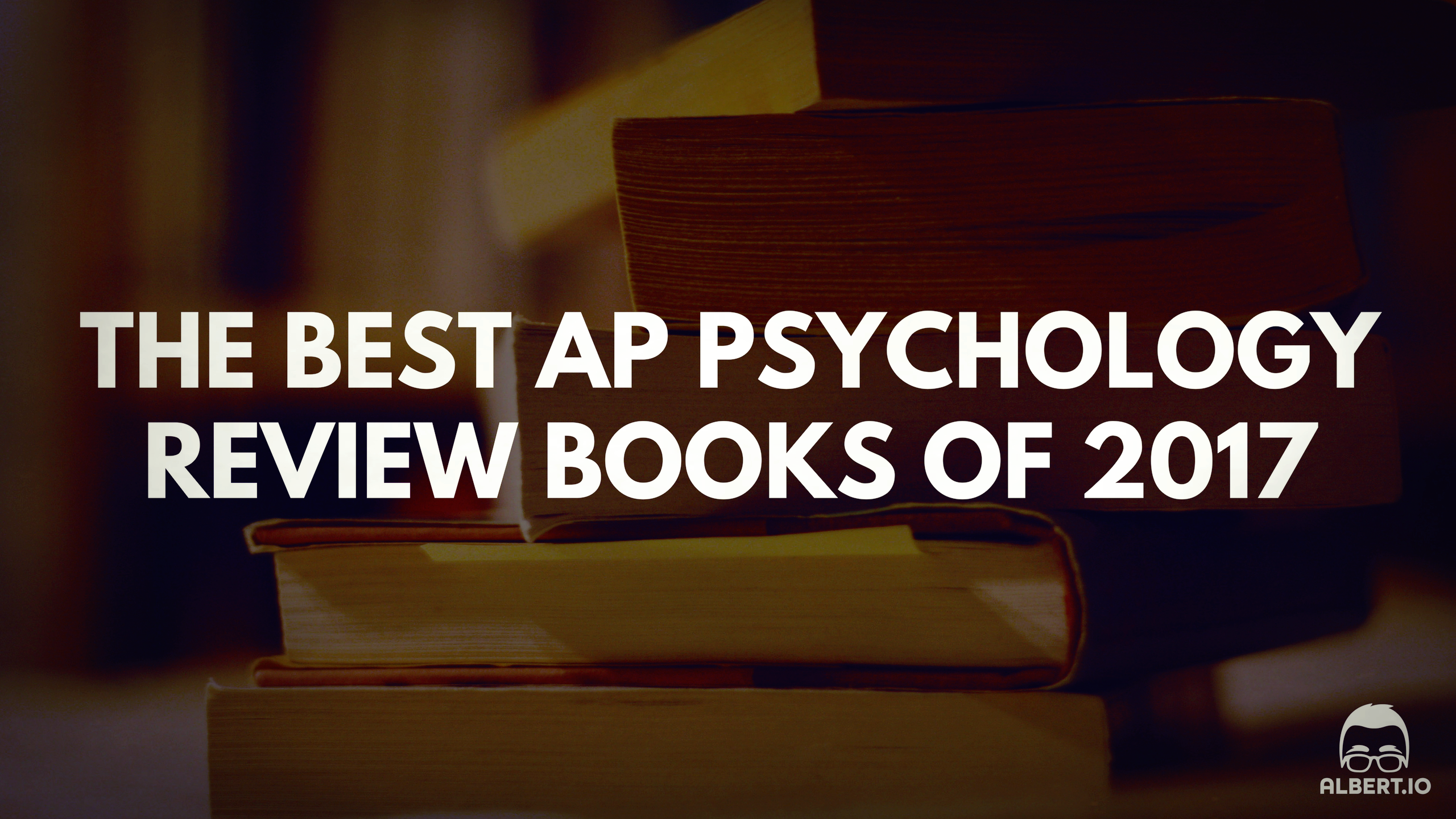Best AP Psychology Review Books of 2017