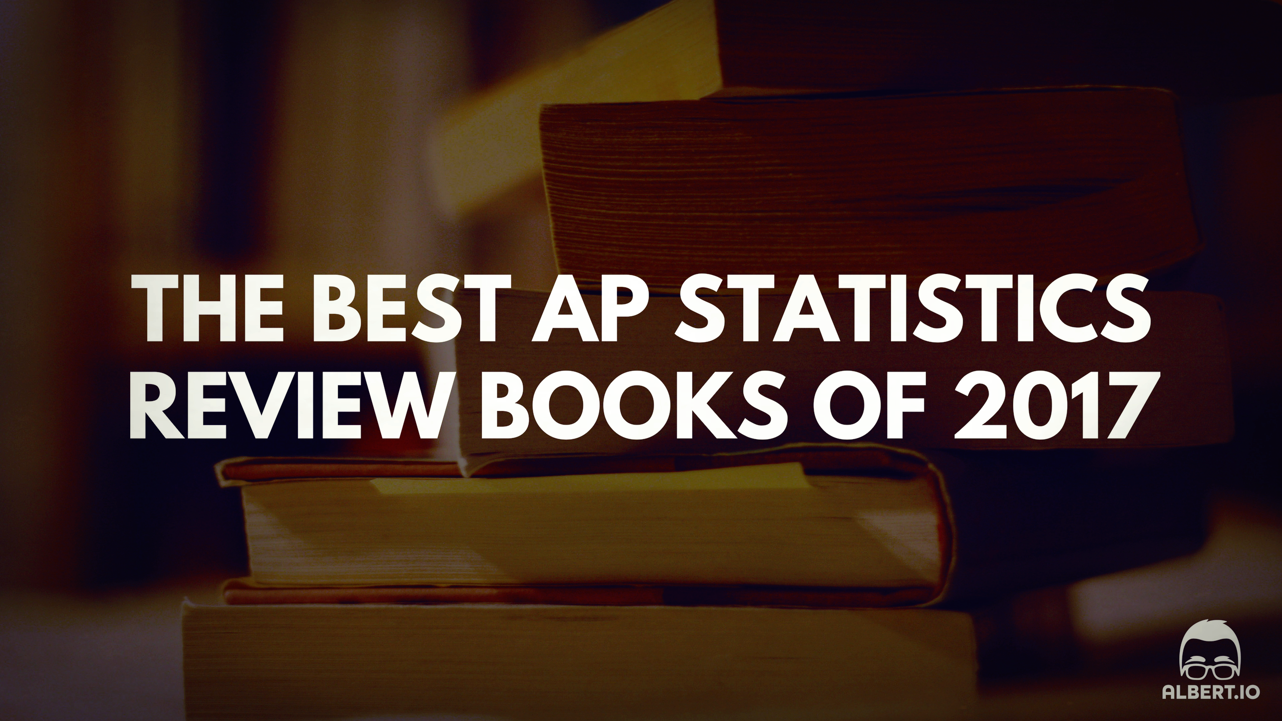 Best AP Statistics Review Books of 2017