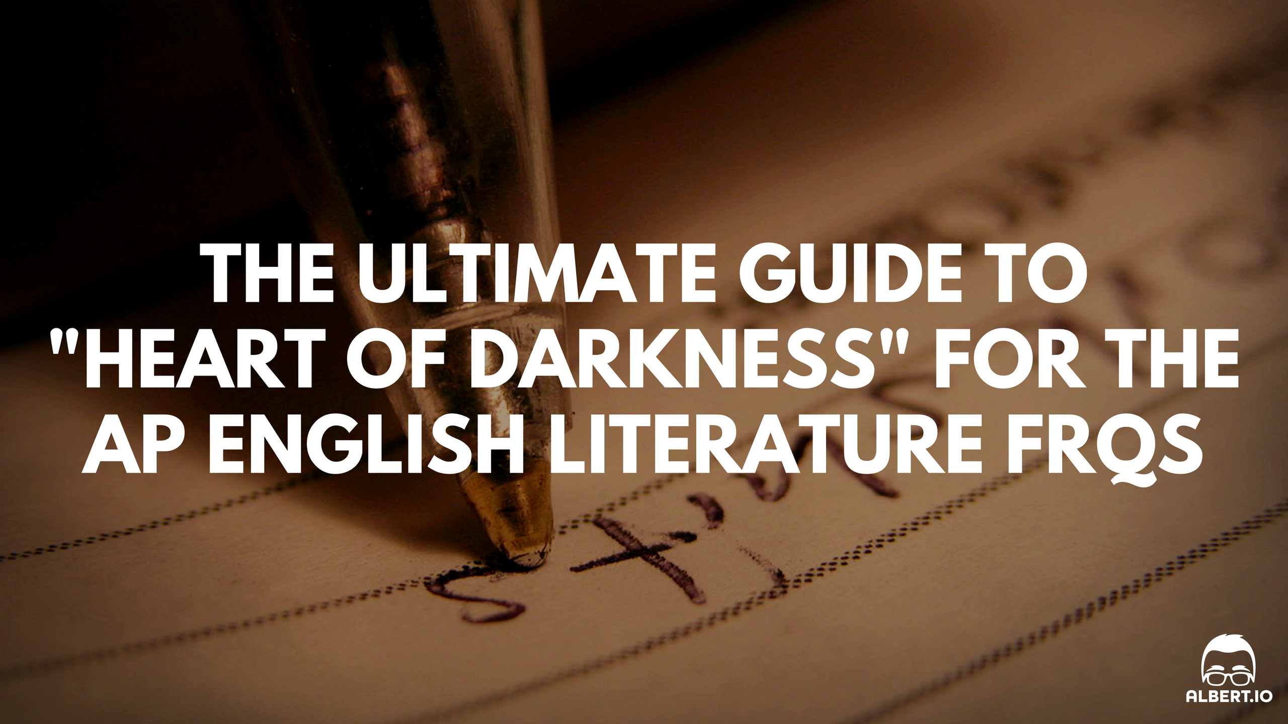 the ultimate guide to heart of darkness for the ap english  the ultimate guide to heart of darkness for the ap english literature response questions io