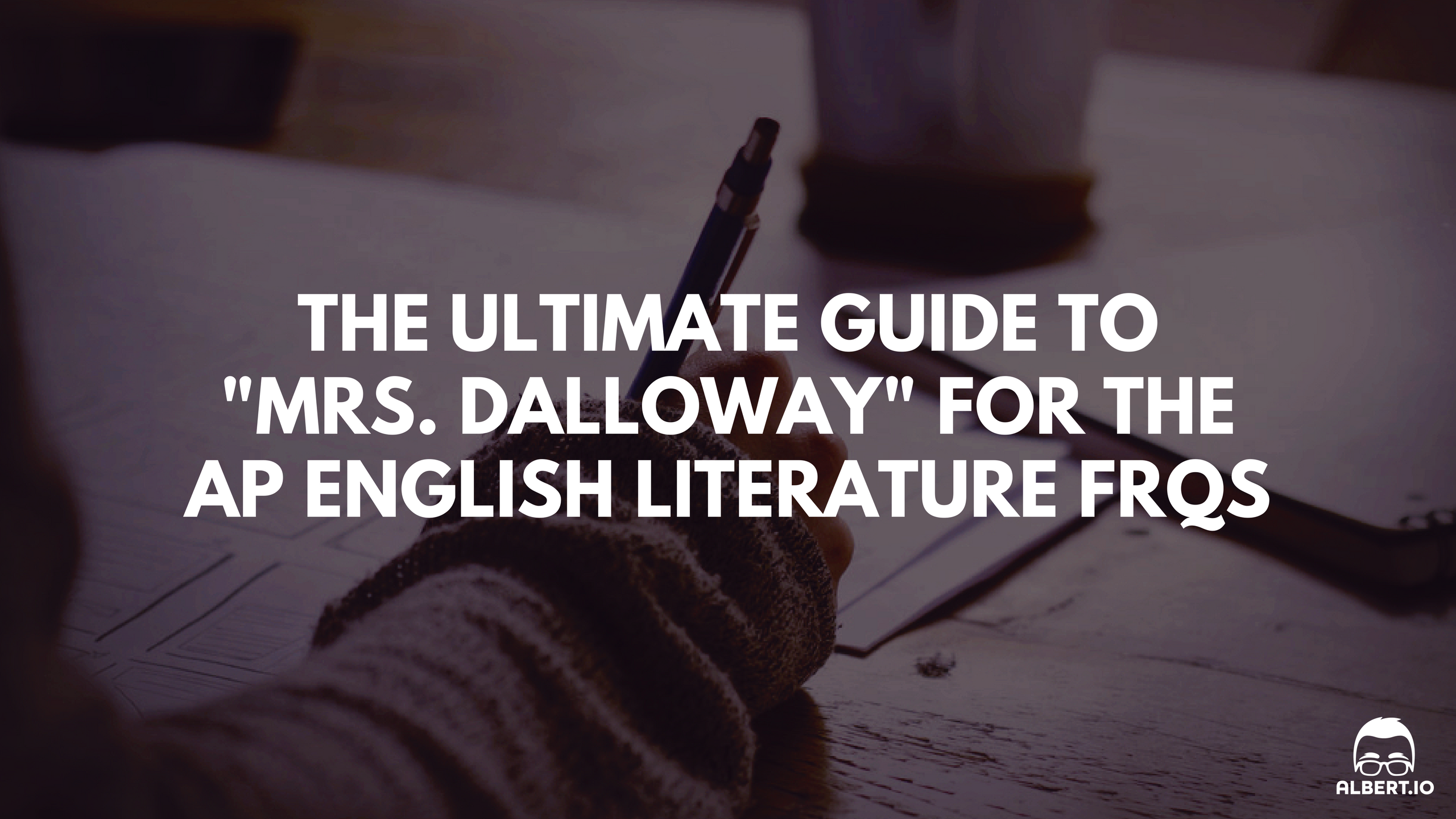 the ultimate guide to mrs dalloway for the ap english the ultimate guide to mrs dalloway for the ap english literature response questions io