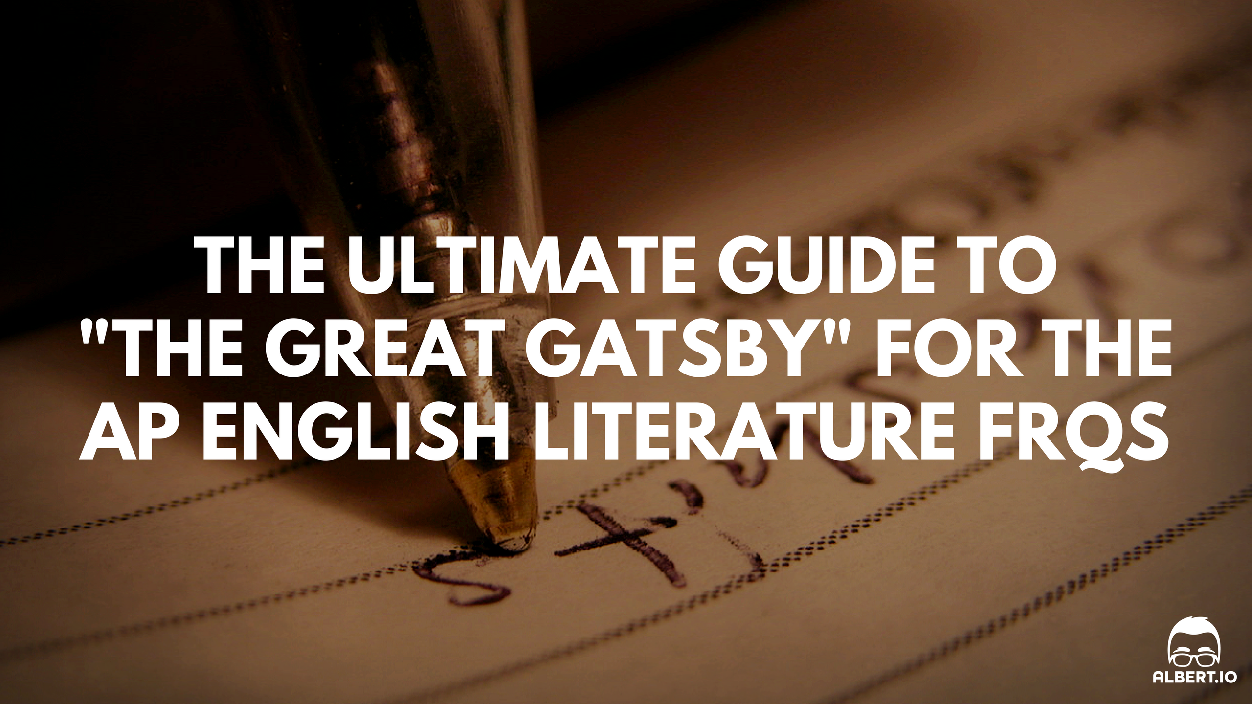 the ultimate guide to the great gatsby for the ap english the great gatsby ap english lit essay
