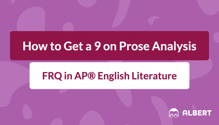how_to_get_a_9_on_prose_analysis frq in AP® English literature