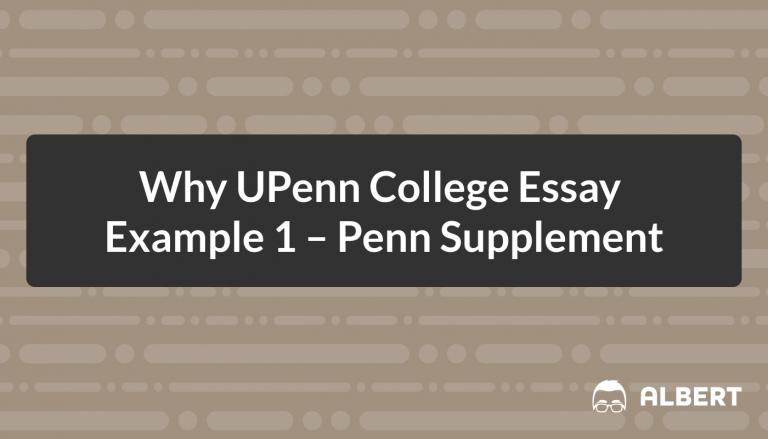 Why UPenn College Essay Example 1 - Penn Supplement