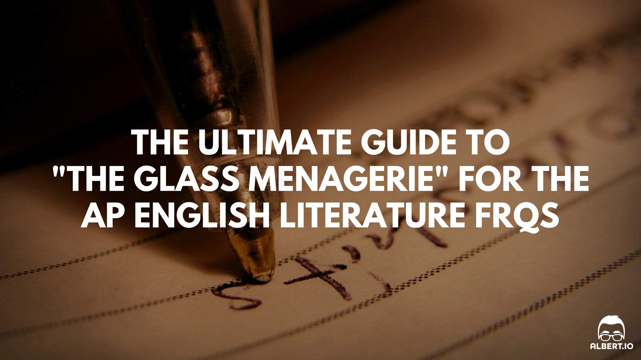 the ultimate guide to the glass menagerie for the ap english  the glass menagerie ap english lit essay