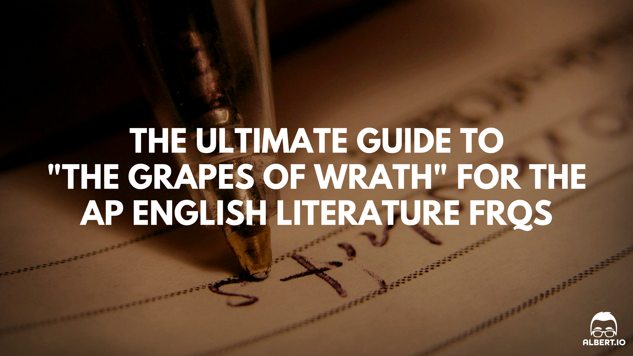 the ultimate guide to the grapes of wrath for the ap english  the ultimate guide to the grapes of wrath for the ap english literature response questions