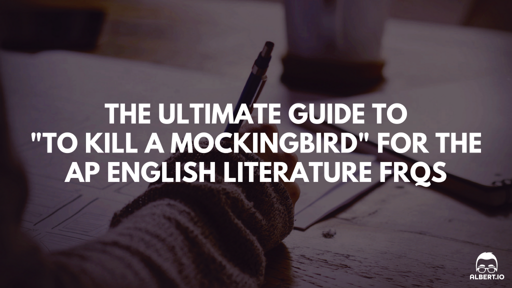 "the ultimate guide to to kill a mockingbird for the ap english  the ultimate guide to ""to kill a mockingbird"" for the ap english literature response questions"