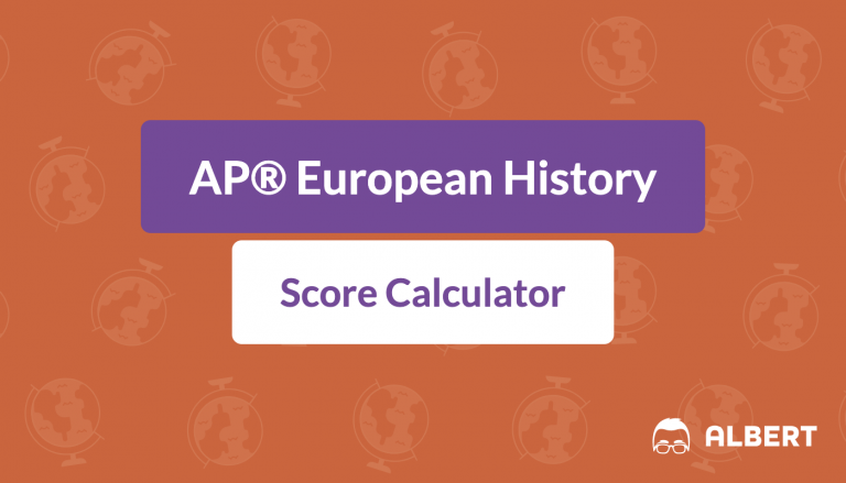 AP® European History Score Calculator