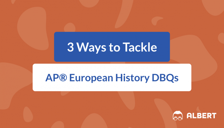 3 Ways to Tackle AP® European History DBQs