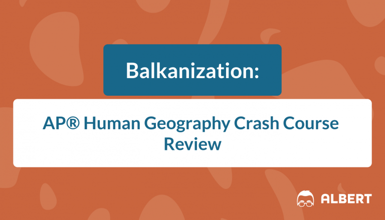 Balkanization - AP® Human Geography Crash Course Review