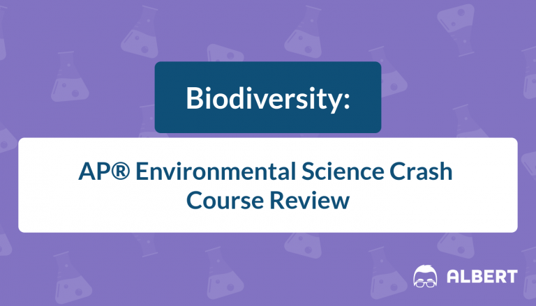 Biodiversity - AP® Environmental Science Crash Course Review
