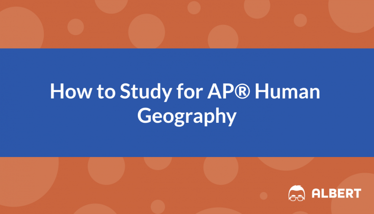 How to Study for AP® Human Geography