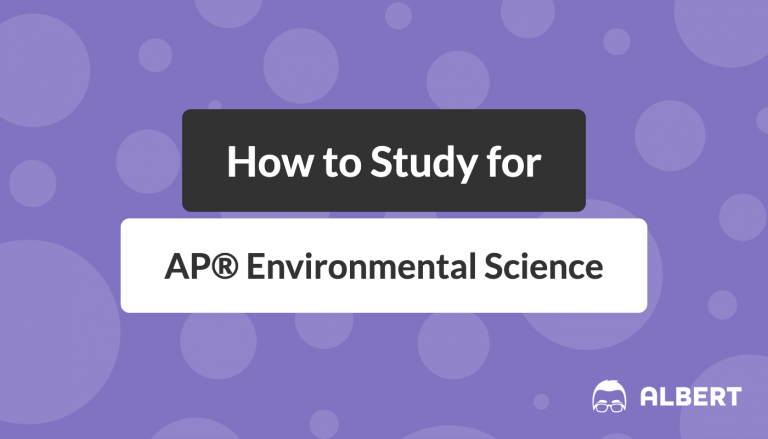 How to Study for AP® Environmental Science