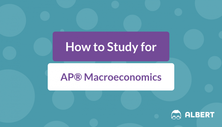 How to Study for AP® Macroeconomics