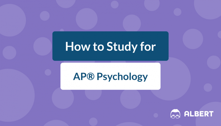How to Study for AP® Psychology