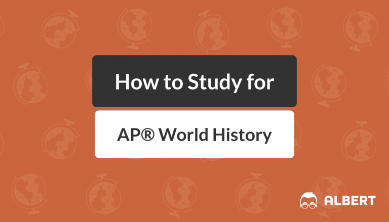 How to Study for AP® World History