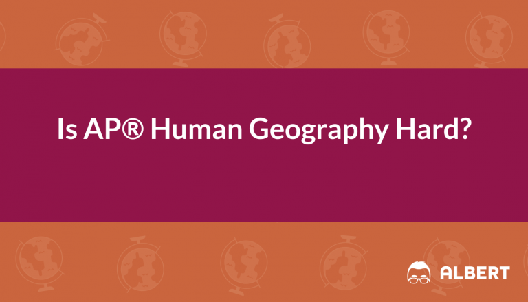 Is AP® Human Geography Hard
