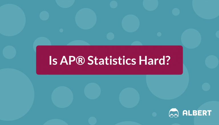 Is AP® Statistics Hard