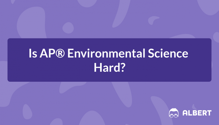 Is AP® Environmental Science Hard?