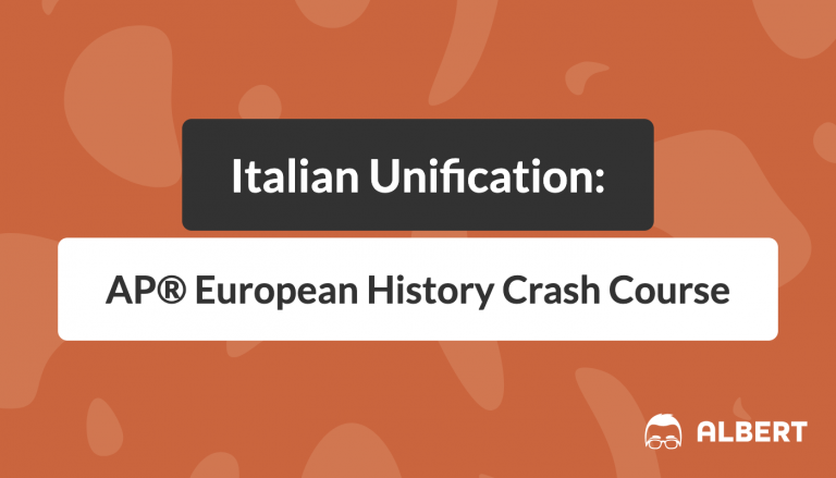 Italian Unification AP® European History Crash Course