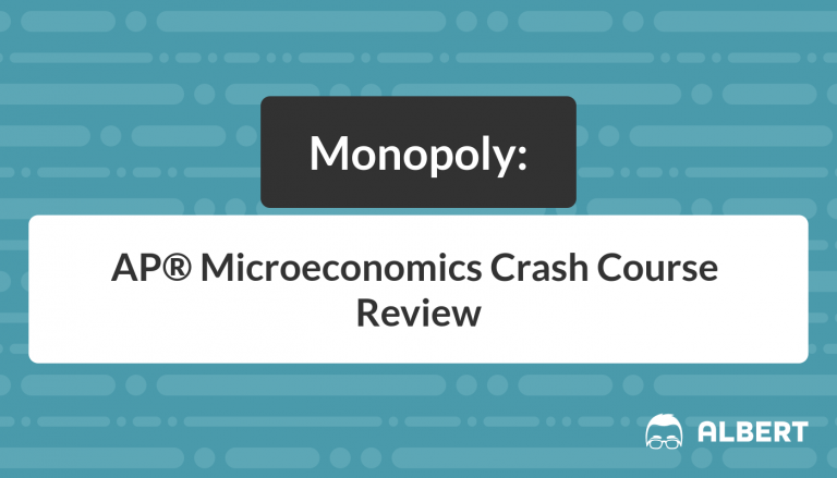 Monopoly - AP® Microeconomics Crash Course Review