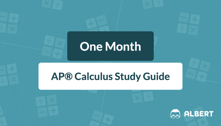 One Month AP® Calculus Study Guide