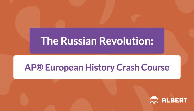 The Russian Revolution: AP® European History Crash Course