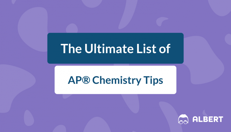 The Ultimate List of AP® Chemistry Tips
