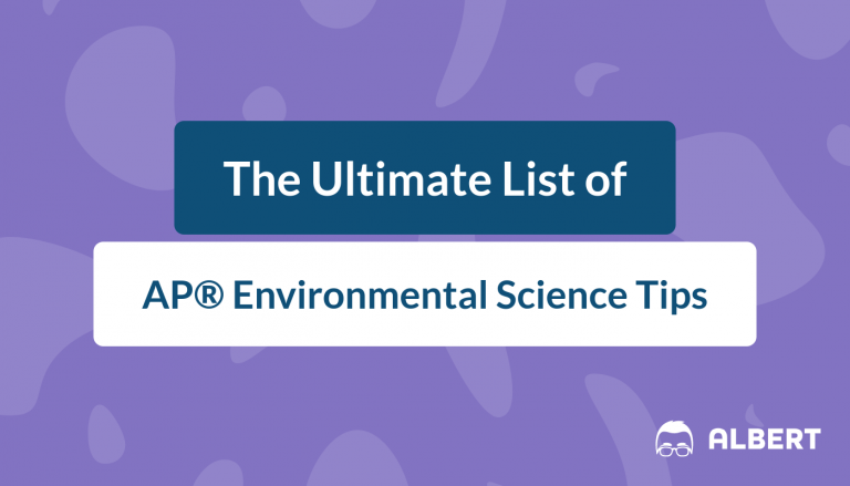 The Ultimate List of AP® Environmental Science Tips