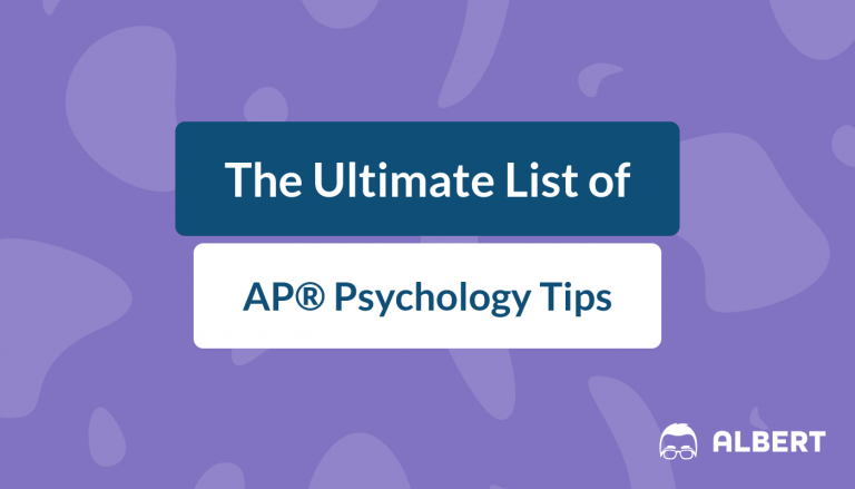 The Ultimate List of AP® Psychology Tips