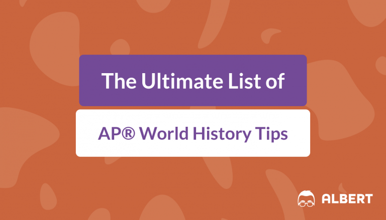 The Ultimate List of AP® World History Tips