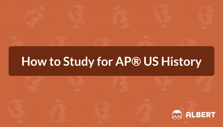 How to Study for AP® US History