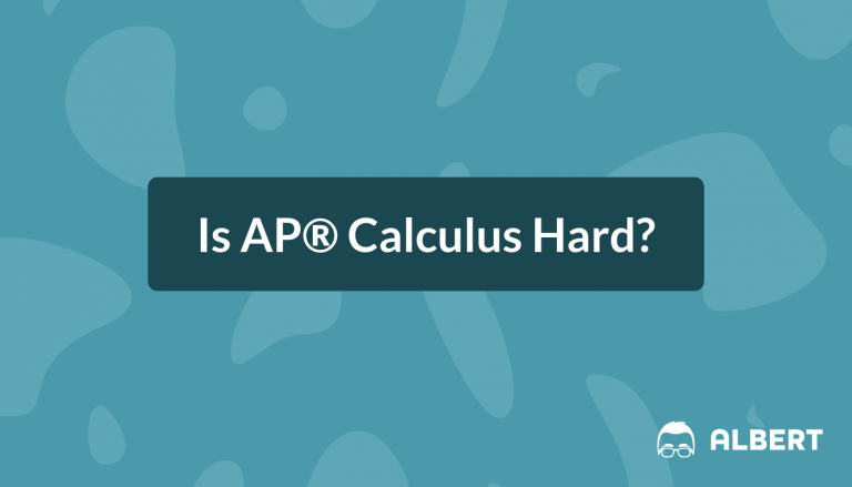 Is AP® Calculus Hard?
